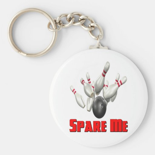 Spare Me Bowling Key Chains