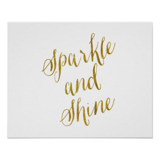 Sparkle and Shine Quote Faux Gold Foil Sparkly Poster