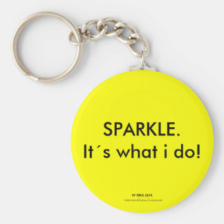 SPARKLE. Its what i do! Key Ring