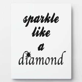 Sparkle Like A Diamond Photo Plaques