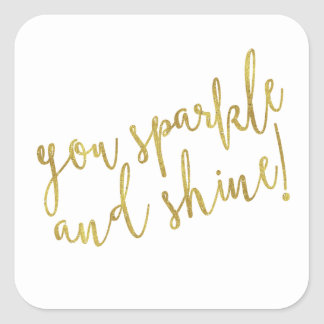 Sparkle Shine Quote Faux Gold Foil Glitter Square Sticker