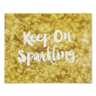 Sparkling Gold Blurry Glitter Bokeh Quote Poster