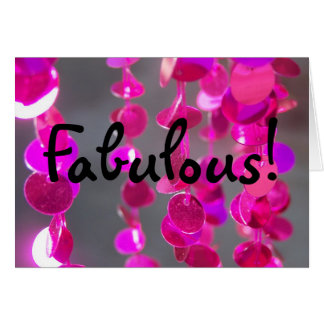 Sparkly! Greeting Card - Fabulous!