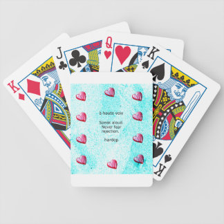 """""""Speak aloud. Never fear rejection."""" (Motivation) Bicycle Playing Cards"""