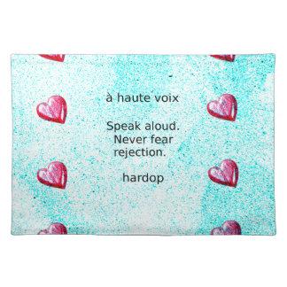 """""""Speak aloud. Never fear rejection."""" (Motivation) Placemat"""