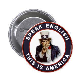 SPEAK ENGLISH - THIS IS AMERICA PIN