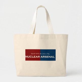 Speak Softly and Carry Big Nuclear Arsenal Bag