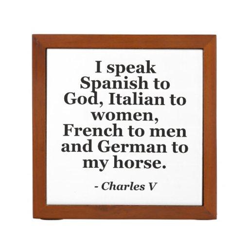 speak Spanish, Italian, French, German Quote Pencil/Pen Holder