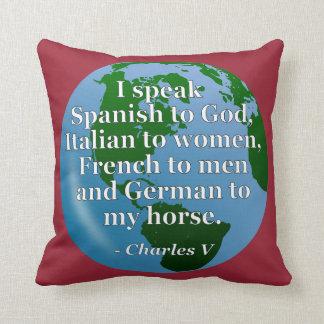 Speak Spanish, Italian, French, German Quote Globe Throw Pillow