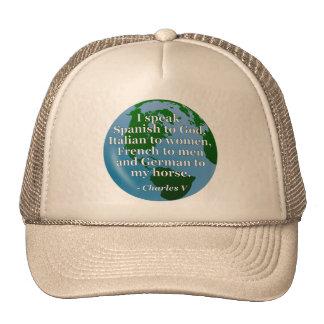 Speak Spanish, Italian, French, German Quote Globe Trucker Hat