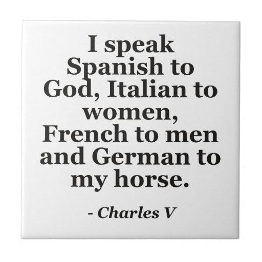 speak Spanish, Italian, French, German Quote Tiles