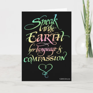 Speak to the Earth Greeting Card