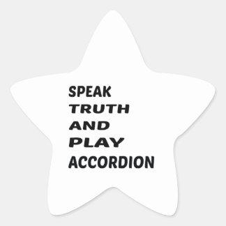 Speak Truth and play accordion. Star Sticker