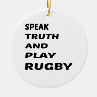 Speak Truth and play Rugby. Round Ceramic Decoration