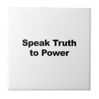 Speak Truth To Power Ceramic Tile