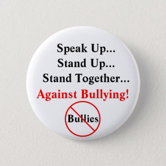 Speak Up Against Bullying Button