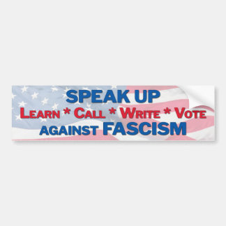 speak up against fascism bumper sticker