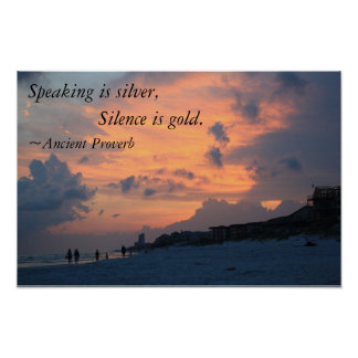 speech is silver silence is gold Hi guys, this is for a tattoo basically the last couple years ive said a lot of things i  shouldnt have and one of them has really screwed me over.