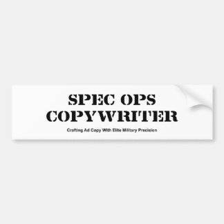 Spec  Ops Copywriter Bumpersticker Bumper Sticker