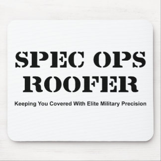 Spec Ops Roofer Mouse Pad