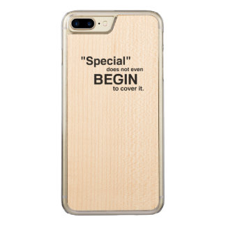 Special Does Not Even Begin To It Carved iPhone 7 Plus Case