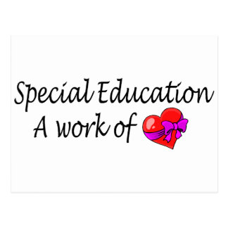 Special Education A Work Of Love Post Card