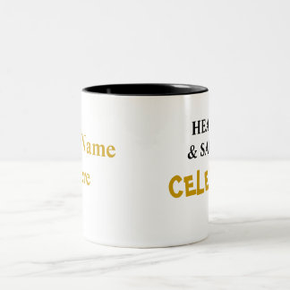 Special Health and Safety Celebrity! Add Your Name Two-Tone Coffee Mug