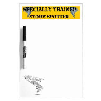 Specially Trained Storm Spotter Dry Erase Board