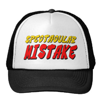 Spectacular Mistake Hat