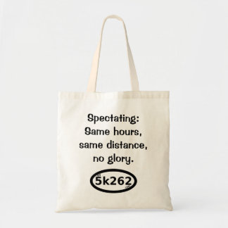 Spectating.  No glory. Tote Bag
