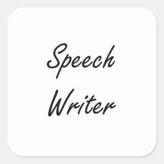Speech Writer Artistic Job Design Square Sticker