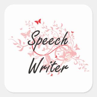 Speech Writer Artistic Job Design with Butterflies Square Sticker
