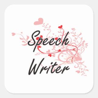 Speech Writer Artistic Job Design with Hearts Square Sticker