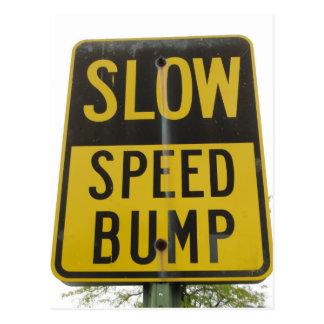 Speed Bump Sign Postcard
