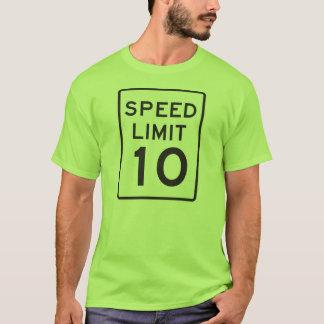 Speed Limit 10 T-Shirt