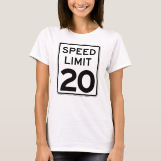 Speed Limit 20: on front: multiple styles/colors T-Shirt
