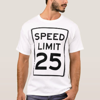 Speed Limit 25mph Sign - Double Sided T-Shirt