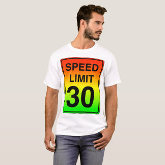 Speed Limit 30 Sign with Stoplight Colors T-Shirt