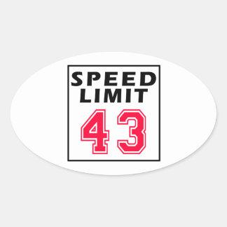 Speed limit 43 birthday designs oval sticker