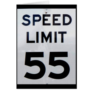 Speed Limit 55  Card
