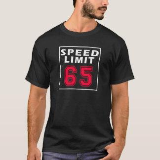 Speed limit 65 birthday designs T-Shirt