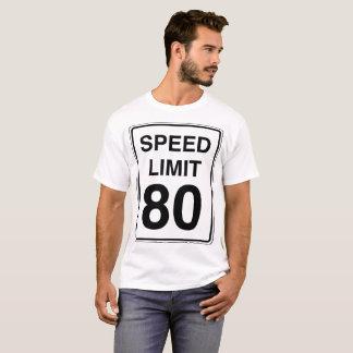Speed Limit 80 Sign T-Shirt
