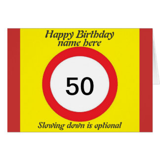 Speed Limit birthday card 50th add name change age