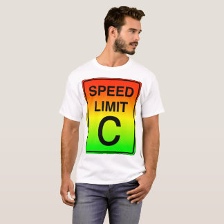 Speed Limit c Sign with Stoplight colors T-Shirt