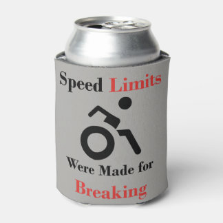 Speed Limits Were Made for Breaking Can Cooler