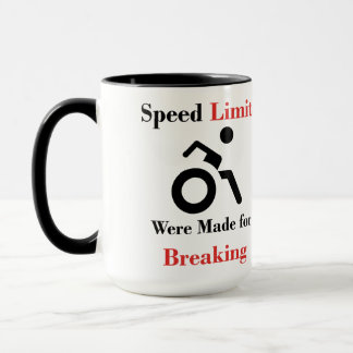 Speed Limits Were Made for Breaking Mug