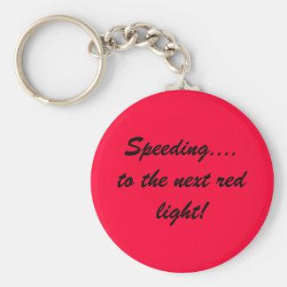 Speeding....to the next red light! basic round button key ring