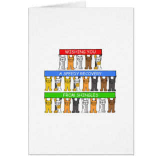 Speedy recovery from shingles. greeting card