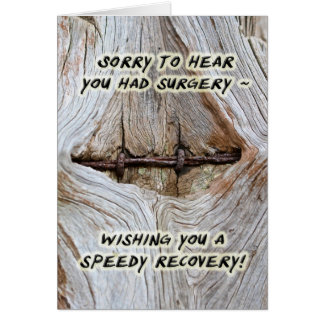 Speedy Recovery From Surgery Greeting Card