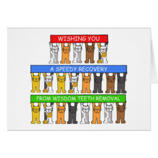 Speedy recovery from wisdom teeth removal greeting card